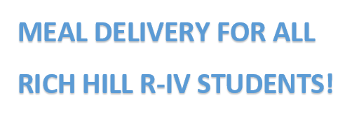 Free Student Meal Delivery at Rich HIll R-IV for the Duration of COVID-19 Closure
