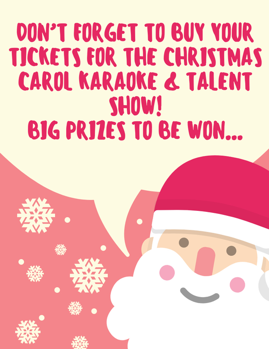 Buy your tickets to enter the drawing at the Christmas Carol Karaoke & Talent Show! We have good prizes! Turn your money in to Mrs. Breckenridge - $1 = 1 entry for regular prize $2 = 1 entry for big prize